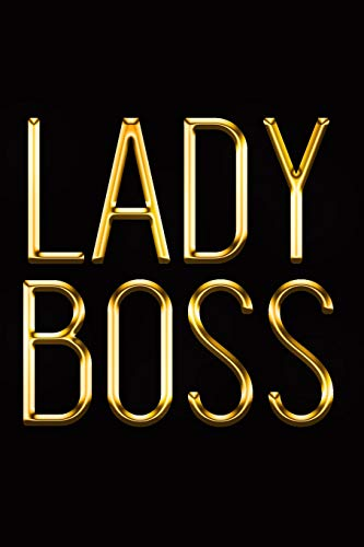 Lady Boss: Chic Gold & Black Notebook | Show Them Who's in Charge! | Stylish Luxury Journal (Luxury Notebooks, Band 1)