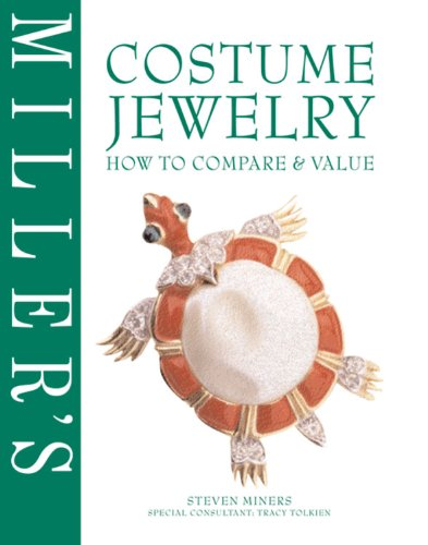 Miller's Costume Jewelry: How to Compare & Value: How to Compare and Value (Miller's How to Compare & Value)