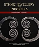 Ethnic Jewellery from Indonesia: Continuity and Evolution