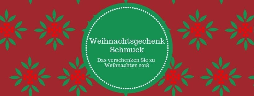 Schmuck Weihnachtsgeschenk 2018