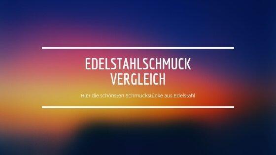 Vergleich Edelstahlschmuck